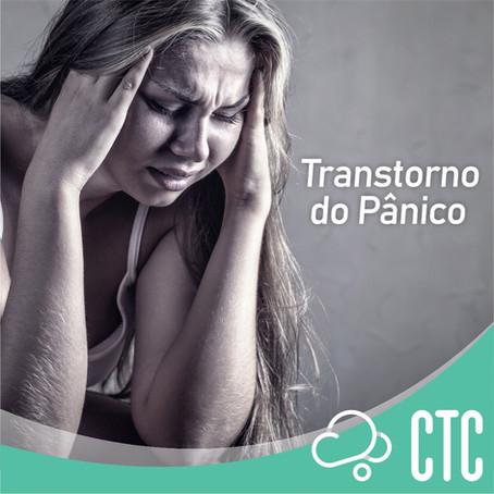 Você já ouviu falar em Transtorno de Pânico?