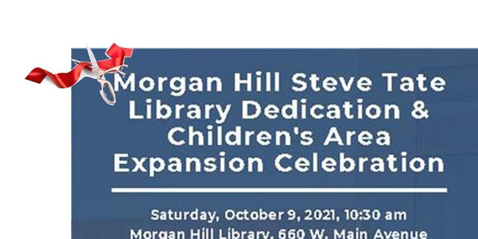 Ribbon Cutting -Morgan Hill Steve Tate Library Dedication & Children's Area Expansion Celebration