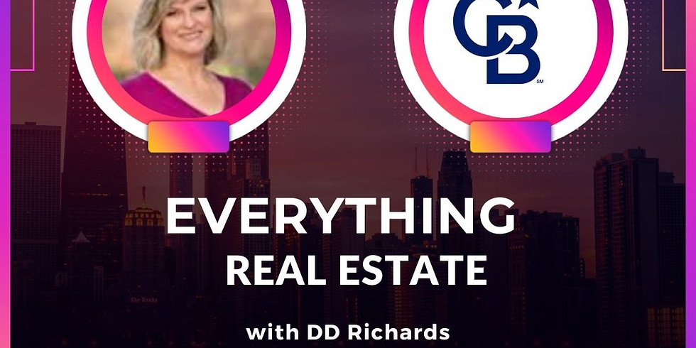 Everything Real Estate with DD Richards/Coldwell Banker