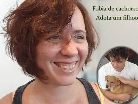 Ela tinha pânico de cachorro e venceu o medo adotando um filhote