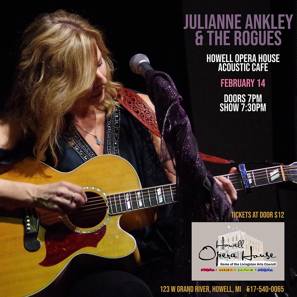 Julianne Ankley & The Rogues will be putting on a wonderful Valentine's Day acoustic show! Tickets at door - $12 and $10 for members. Call some friends or bring that special someone - don't miss this great event!