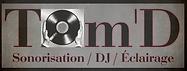 TOM'D SONORISATION - DJ - ÉCLAIRAGE