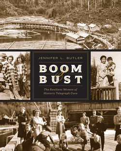 Boom & Bust: The Resilient Women of Telegraph Cove