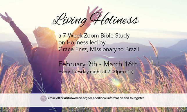 Living Holiness Zoom Bible Study by Grace Ensz
