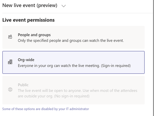 #MSTeams Live Event–Public option greyed out.