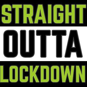 StraightOuttaLockdown.jpg