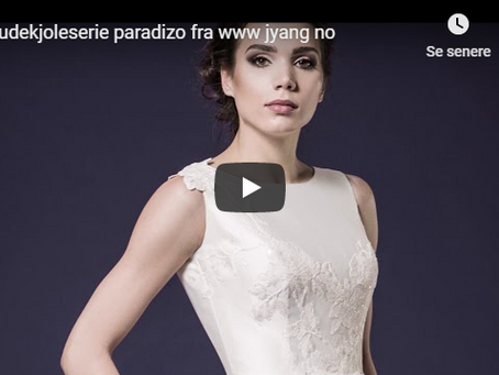 Nye brudekjole serie Paradizo fra www.jyang.no