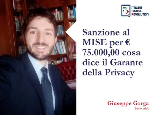 Sanzione al MISE per € 75.000,00 cosa dice il Garante della Privacy