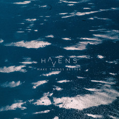 Havens - Make Things Better