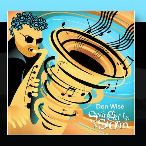 CD- Don Wise - Swingin' Up A Storm (2004)