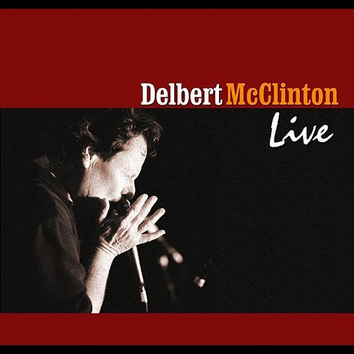 CD: Delbert McClinton Live - Double CD Set (2003)