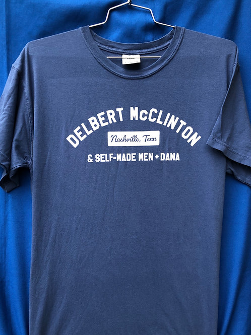 T-Shirt: Delbert McClinton & Self-Made Men + Dana-  Blue