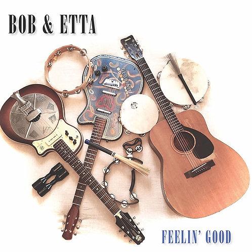 CD - Bob and Etta Britt - Feelin' Good (2016)