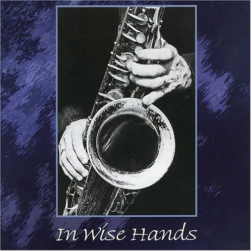 CD- Don Wise - In Wise Hands (1997)