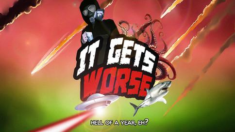 IT GETS WORSE (2020)