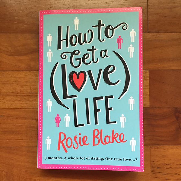 how_to_get_a_love_life_by_rosie_blake_14