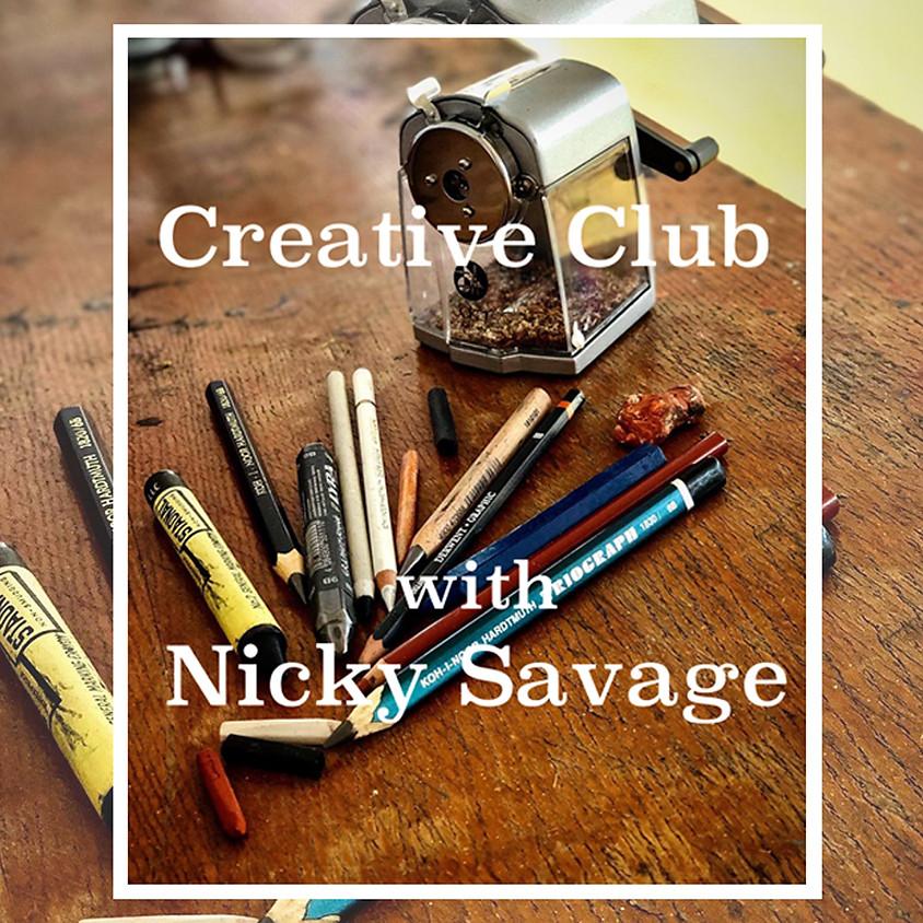 Creative Club with Nicky Savage