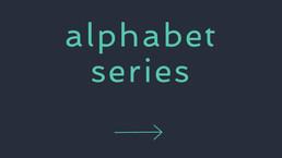 Alphabet Series.jpg