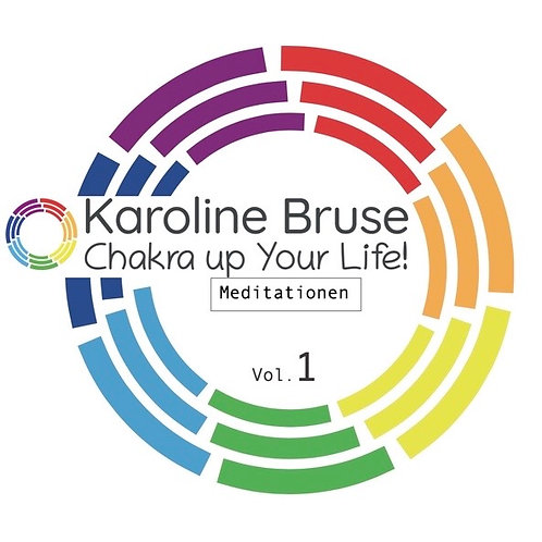 8. Chakra up Your Life! Meditationen Vol.1 - Chakra-Meditation
