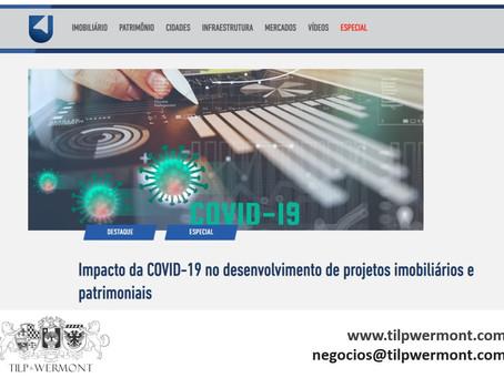 Impacto da COVID-19 no desenvolvimento de projetos imobiliários e patrimoniais