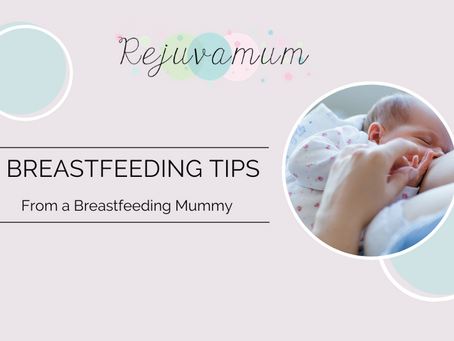 Breastfeeding Tips from a Breastfeeding Mummy
