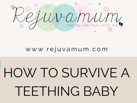 How to survive a teething baby