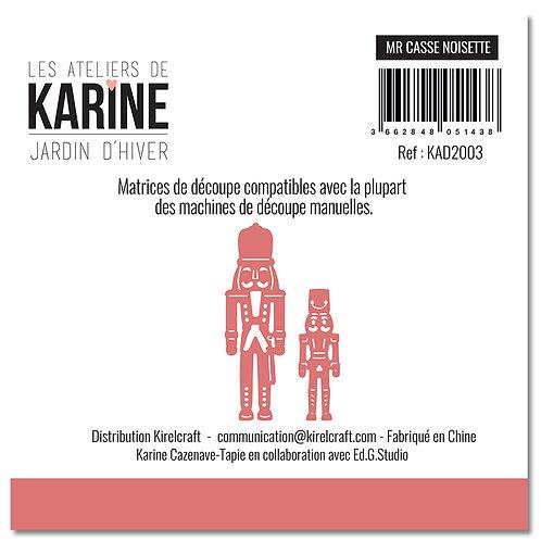 Dies Mr Casse Noisette LES ATELIERS DE KARINE- Jardin d'Hiver