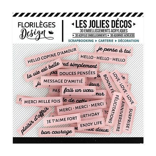 Décos acryliques Mots doux Rose thé Florilèges Design Un jour spécial