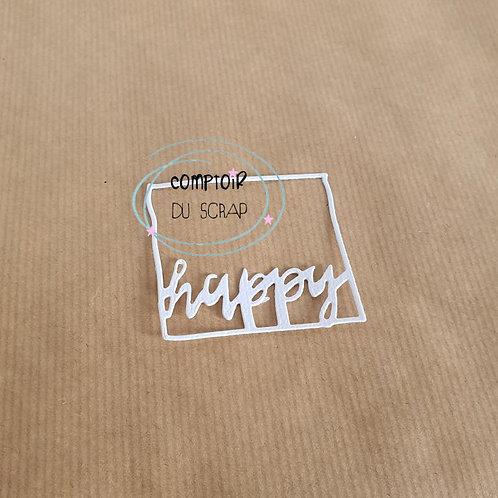 Die Cadre happy Comptoir du Scrap