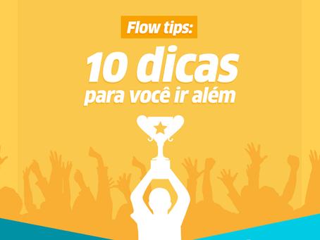 10 Dicas Flow Para Você Ir (Ao Infinito, e...) Além