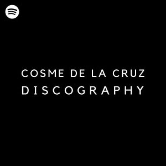Cosme De La Cruz's Discography