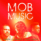 Mob Music NEW.jpg