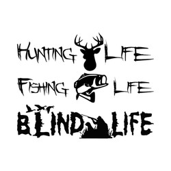 Hunting Fishing Blind Life