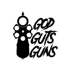 God, Guts, Guns