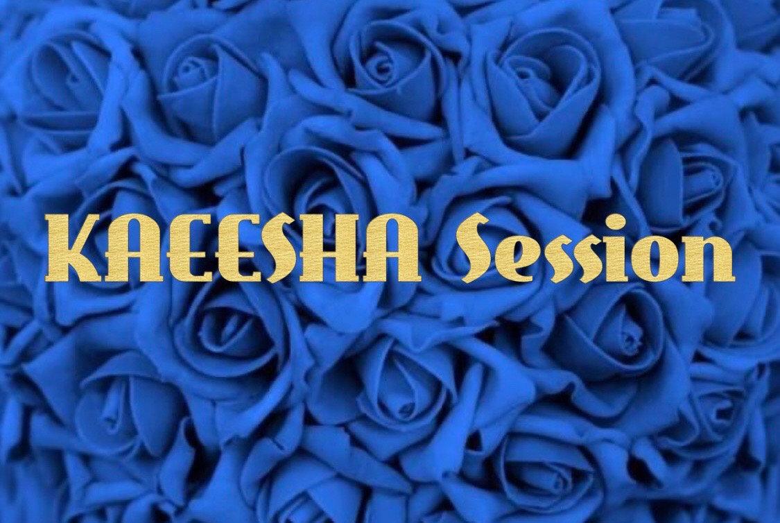 KAEESHA Session
