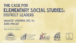 The Case For Elementary Social Studies: District Leaders