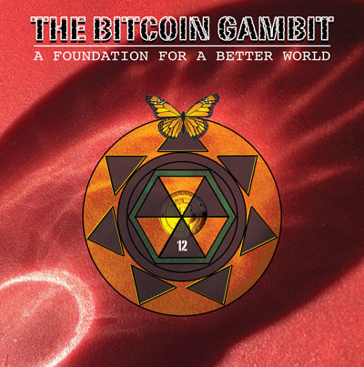 The Bitcoin Gambit book