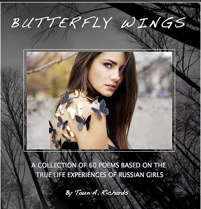 Butterfly Wings, a collection of 60 poems by Taun Richards