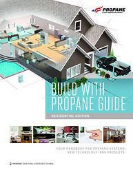 Build with Propane Residential Guide 201