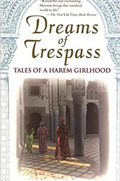 Dream of Trespass: Tales of a Harem Girlhood