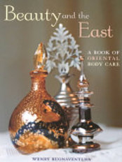 Beauty in the East: A book of Oriental Body Care