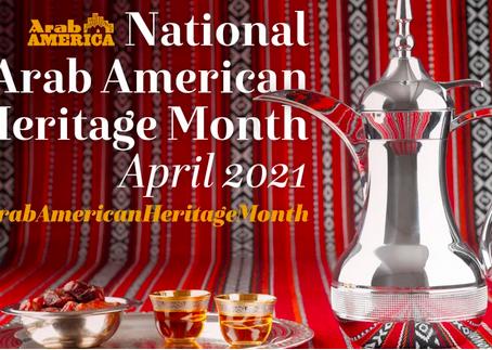 April is Arab American Heritage Month!
