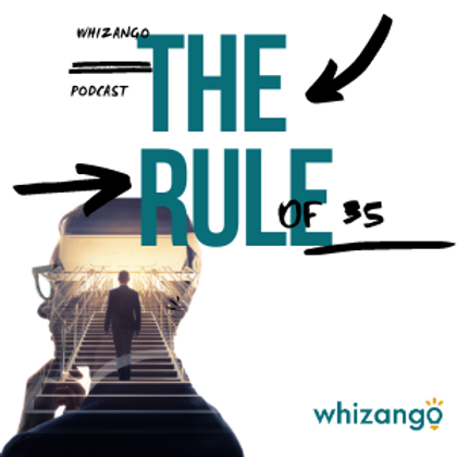 Whizango Rule of 35 Podcast (3).png