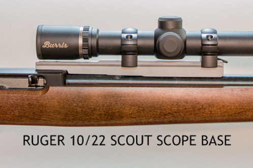 RUGER 10/22 SCOUT SCOPE BASE
