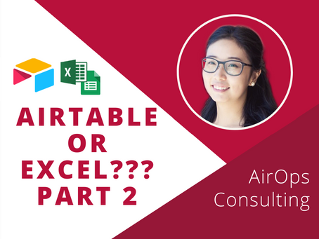 Should You Use Airtable or Spreadsheets? Part 2