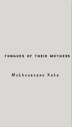 Tongues of their mothers
