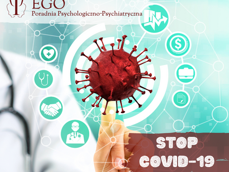 Jak w Poradni EGO chronimy się przed koronawirusem?