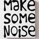 Make Some Noise, 2014