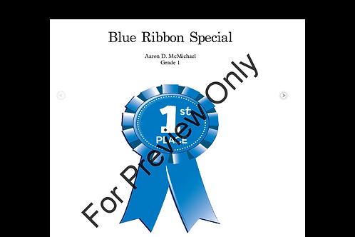 Blue Ribbon Special- Grade 1