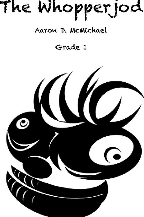 The Whopperjod- Grade 1